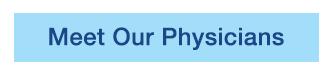 button-meet-our-physicians